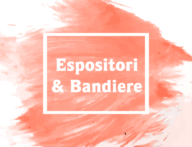 Espositori & Bandiere